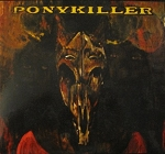 Ponykiller - The Wilderness CD