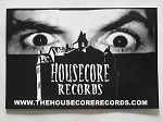 Housecore Bumper Sticker